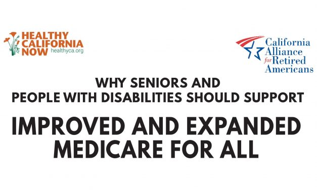 Why Seniors and People With Disabilities Should Support Improved and Expanded Medicare for All
